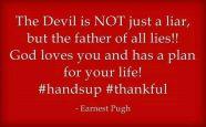 The Devil is Liar - MercyfulGrace.com
