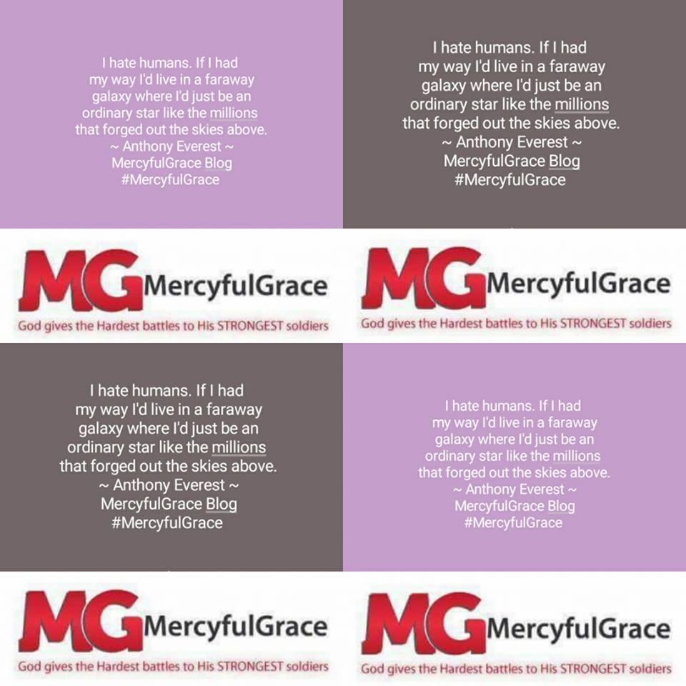 I hate humans by Anthony Everest - MercyfulGrace Blog