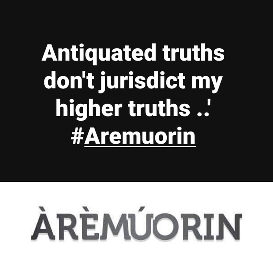 Higher truths - Aremuorin